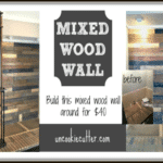 Mixed Wood Wall – Easy & Cheap DIY