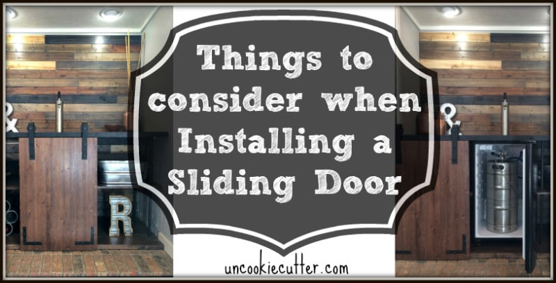 Five things to consider before installing your new sliding doors - UncookieCutter.com