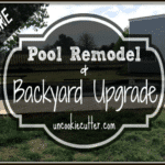 Pool Remodel and Backyard Update – Part 1