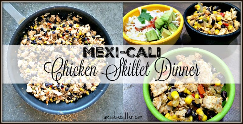 Chicken Skillet Dinner - Mexi-Cali Style - This weeks featured recipe from the You Link It, We Make It Link Party. Every Wed-Sat at UncookieCutter.com