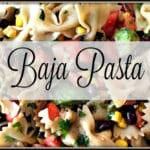 Baja Pasta – You Link It, We Make It #21
