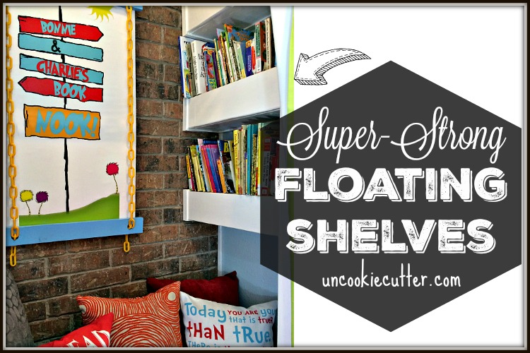 Floating Shelves Strong enough to hold tons of books! - UncookieCutter.com