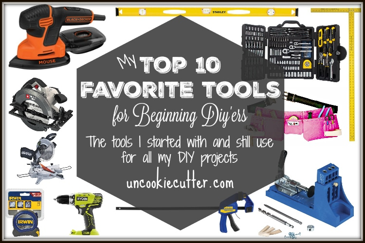 My list of top 10 beginner tools I used to start woodworking and I'm still using today. UncookieCutter.com