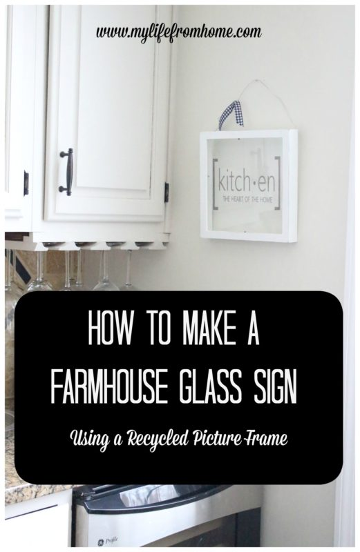 How to Make a Farmhouse Glass Sign - My Life from Home - Saturday Showcase - January 2017