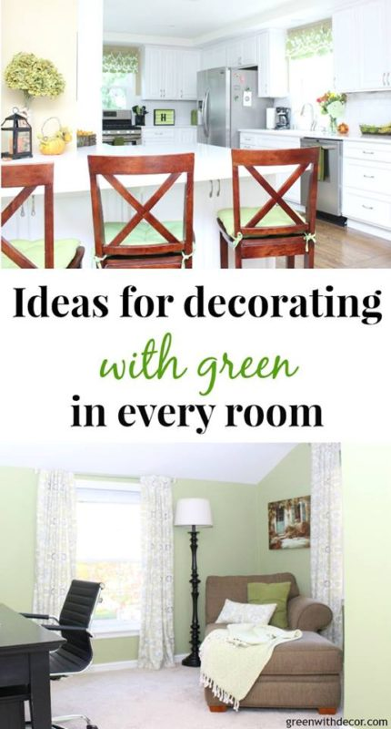 Ideas for decorating with Green in Every Room - Green with Decor - Saturday Showcase - January 2017