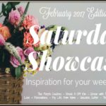 Saturday Showcase – February 2017 Edition