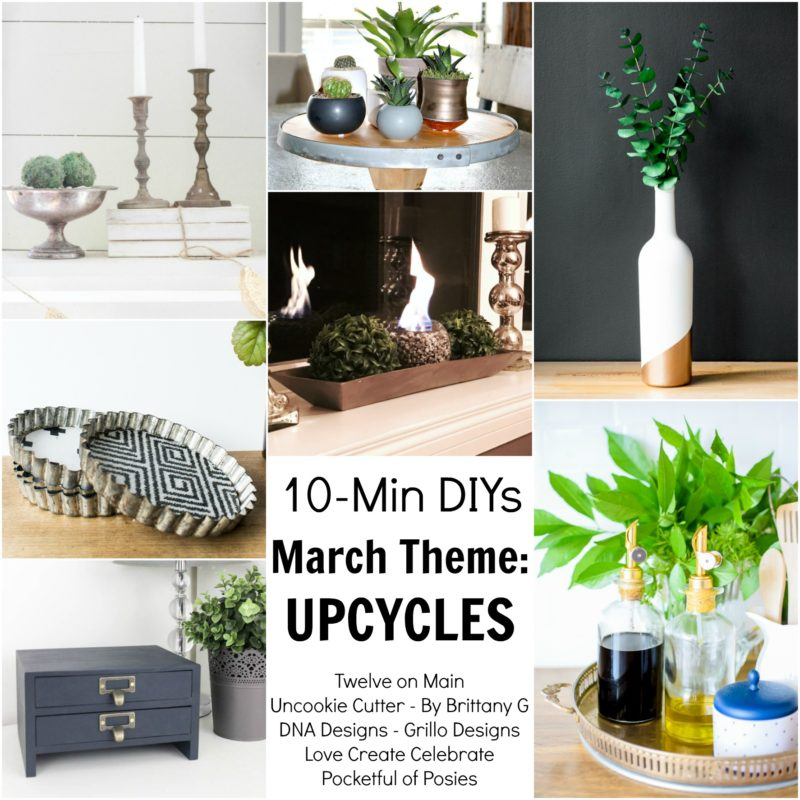 10 Min DIYs - March Theme: Upcycles