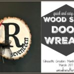 Wood Slice House Marker – Silhouette March Challenge