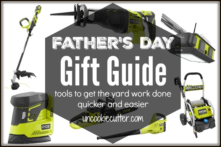 Father's Day Gifts to Make the Outdoor Chores Easier