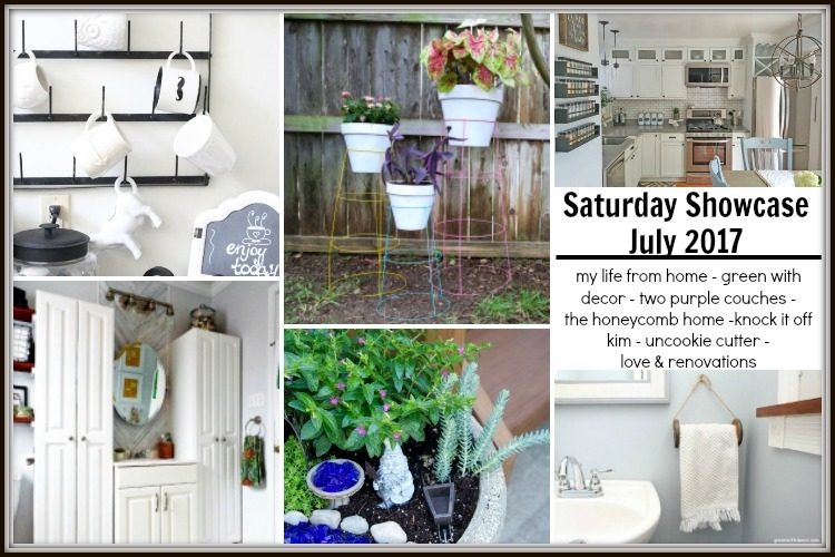 July Saturday Showcase 2017 Featuring Love & Renovations, My Life from Home, Uncookie Cutter, Knock it Off Kim, Tow Purple Couches, The Honeycomb Home & Green with Decor