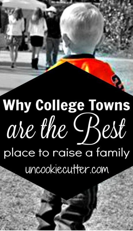 We've lived enough places to know we wanted to settle in a college town and here are my top ten reasons why. UncookieCutter.com