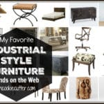 Industrial Style Furniture – My Favs & Where to Buy