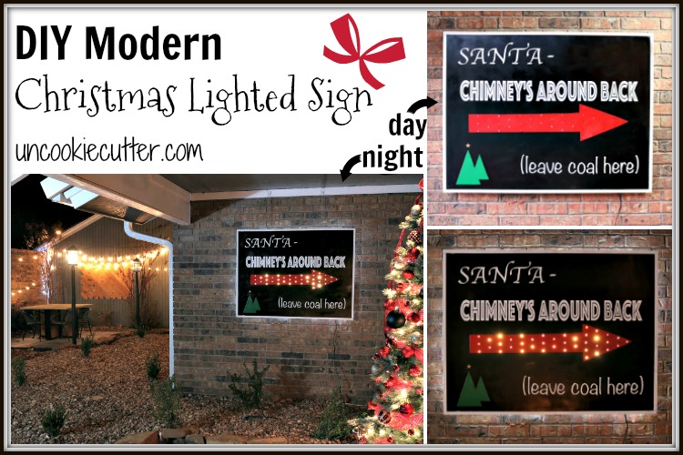 Step by step tutorial for how to make your own modern, light-up Christmas sign. This and other DIY Christmas decor at UncookieCutter.com!