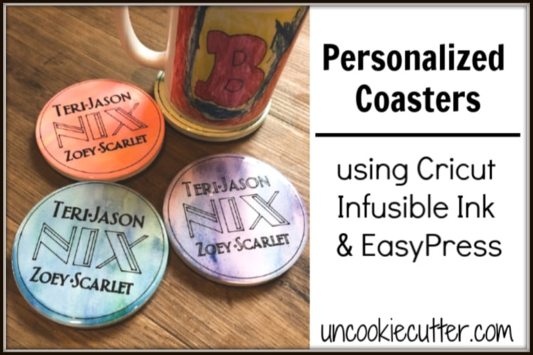 Personalized Coasters – Cricut Infusible Ink