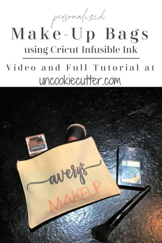 Stop by the blog for a step by step tutorial on how I made these personalized make-up bags using Cricut Infusible Ink. Full Video!